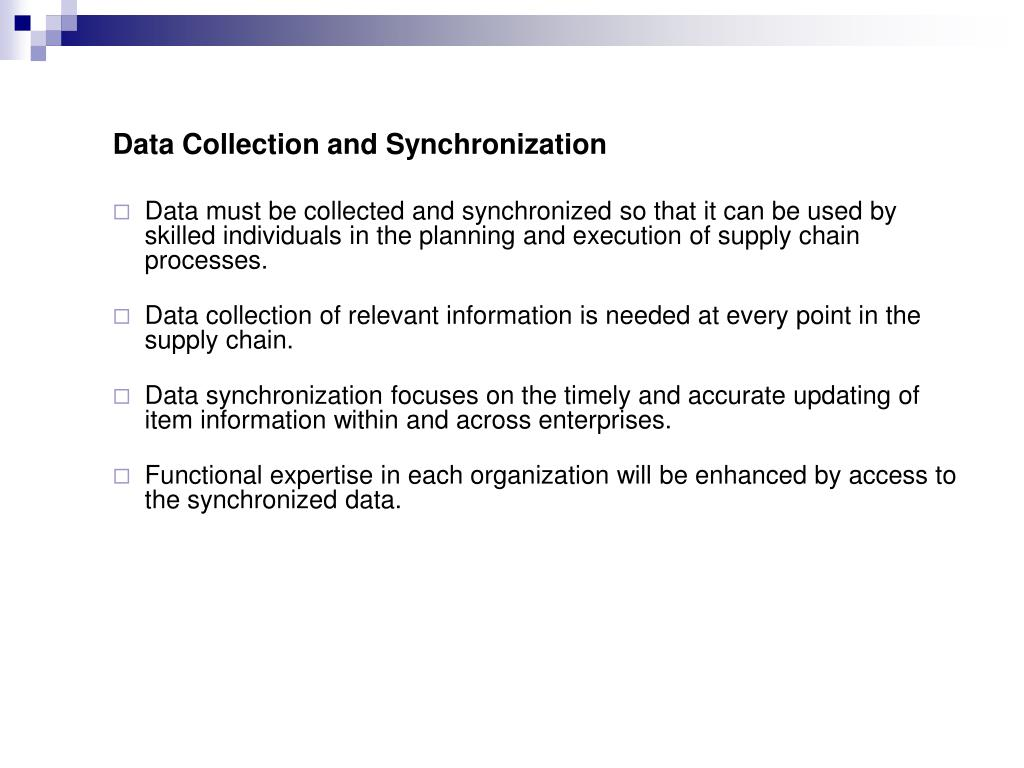 Data Collection and Synchronization