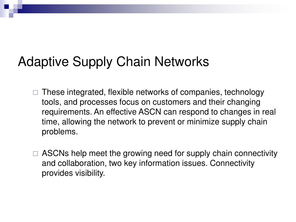 Adaptive Supply Chain Networks