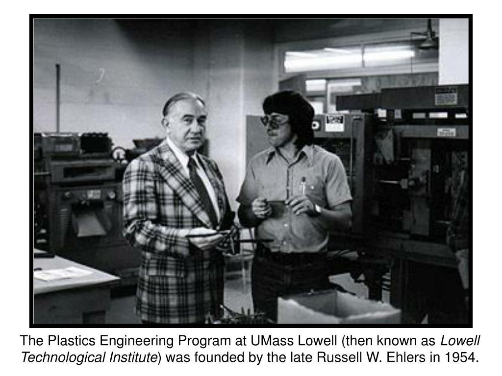 The Plastics Engineering Program at UMass Lowell (then known as