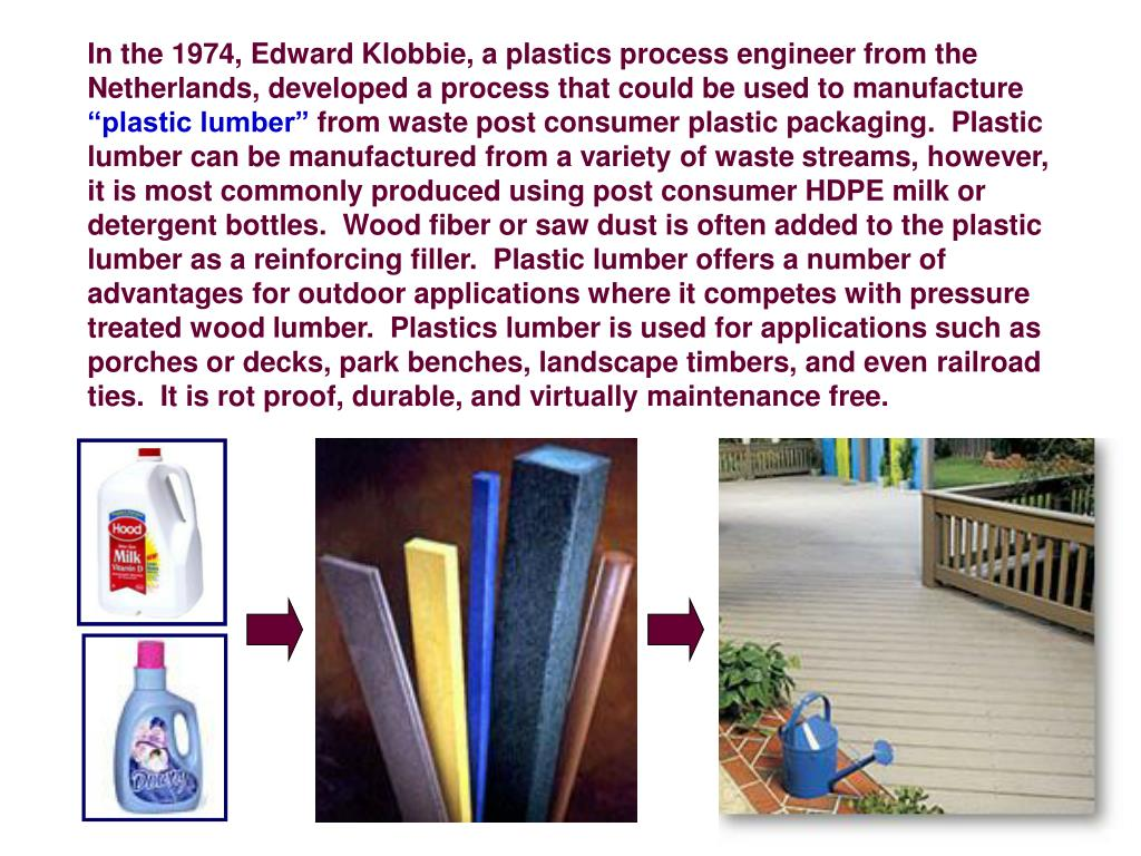 In the 1974, Edward Klobbie, a plastics process engineer from the Netherlands, developed a process that could be used to manufacture