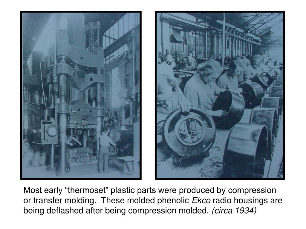 "Most early ""thermoset"" plastic parts were produced by compression or transfer molding.  These molded phenolic"