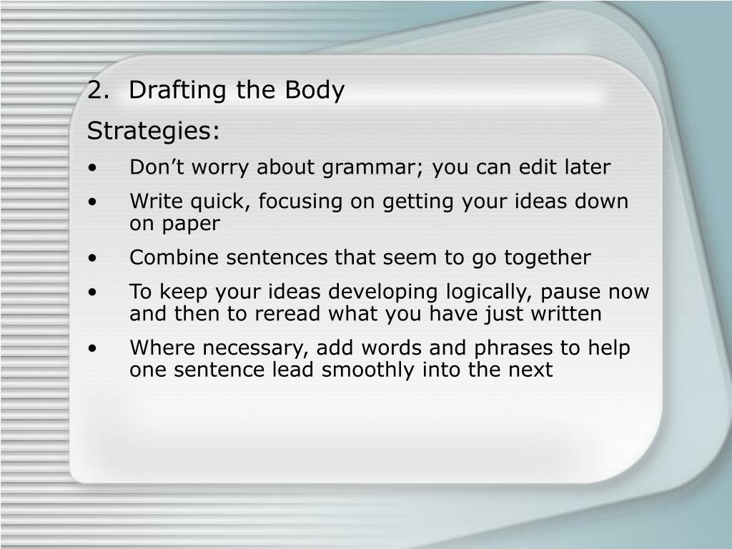 2.  Drafting the Body