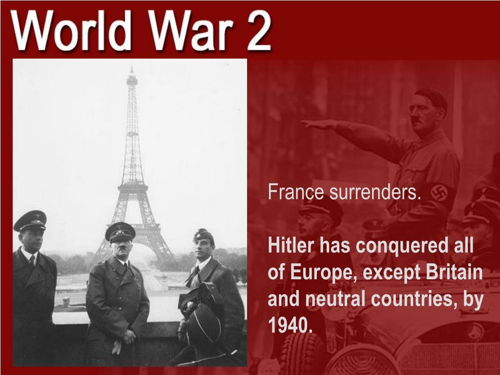 France surrenders.