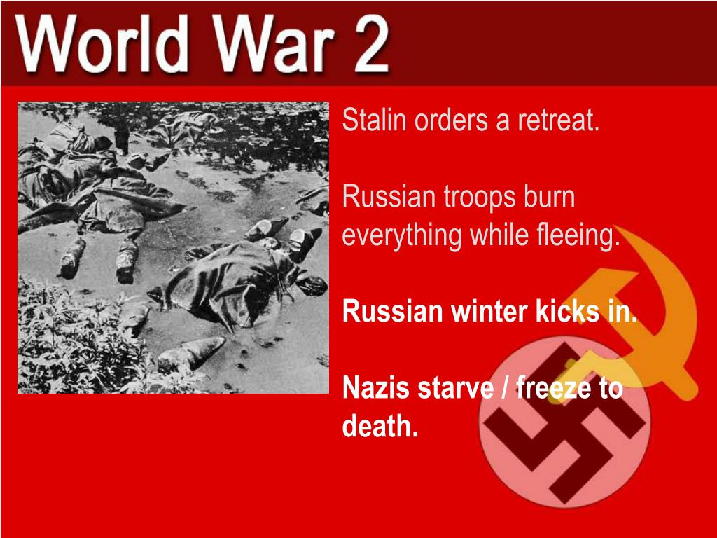Stalin orders a retreat.