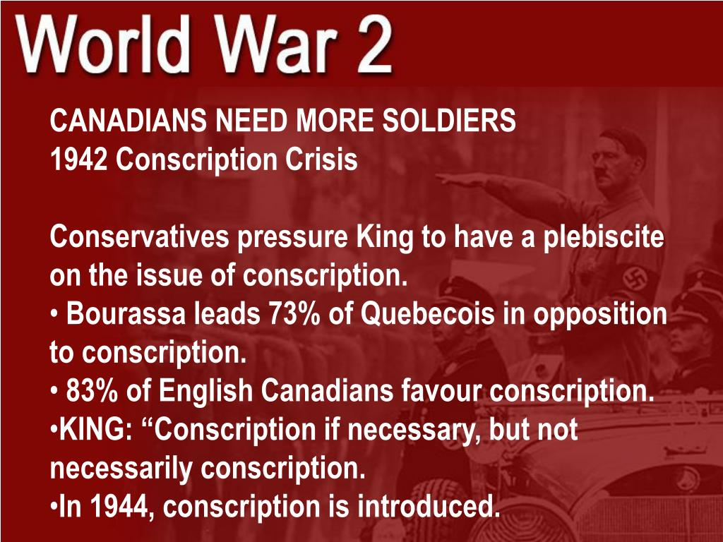 CANADIANS NEED MORE SOLDIERS