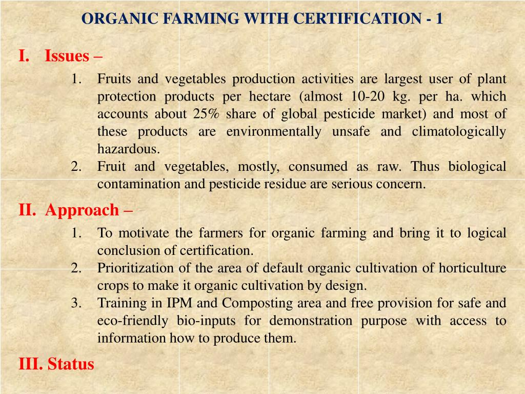 ORGANIC FARMING WITH CERTIFICATION - 1