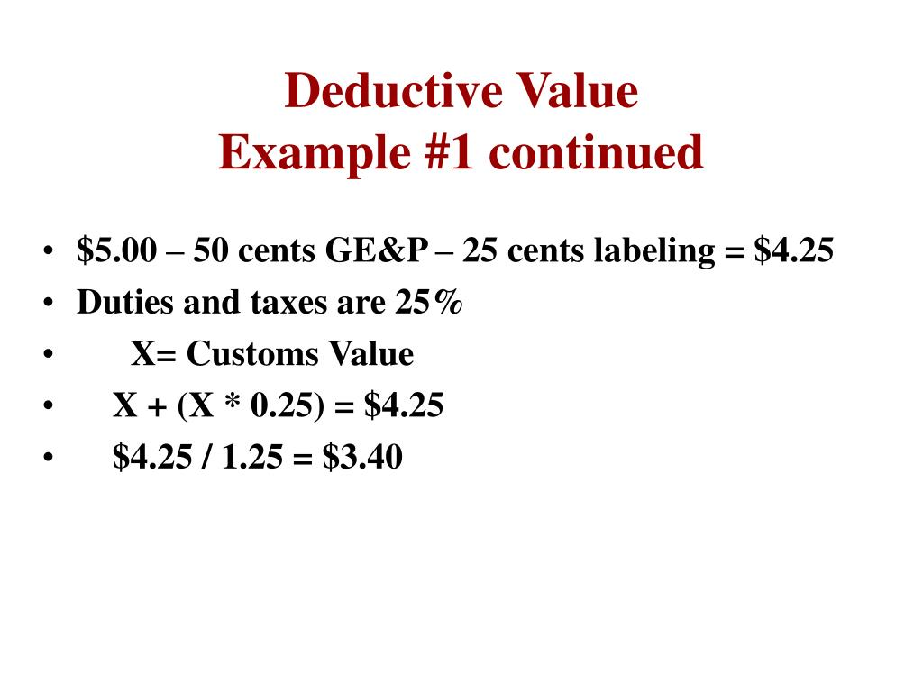 Deductive Value