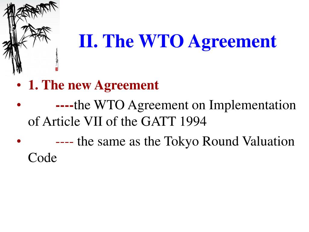 II. The WTO Agreement