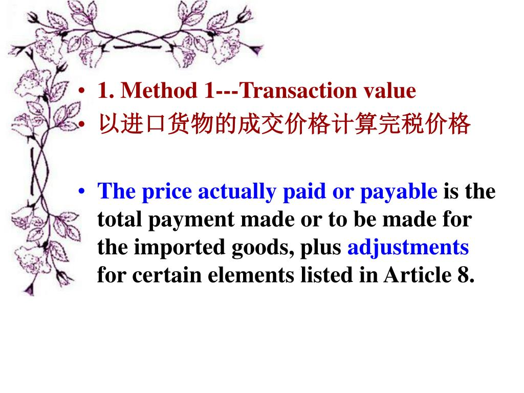 1. Method 1---Transaction value