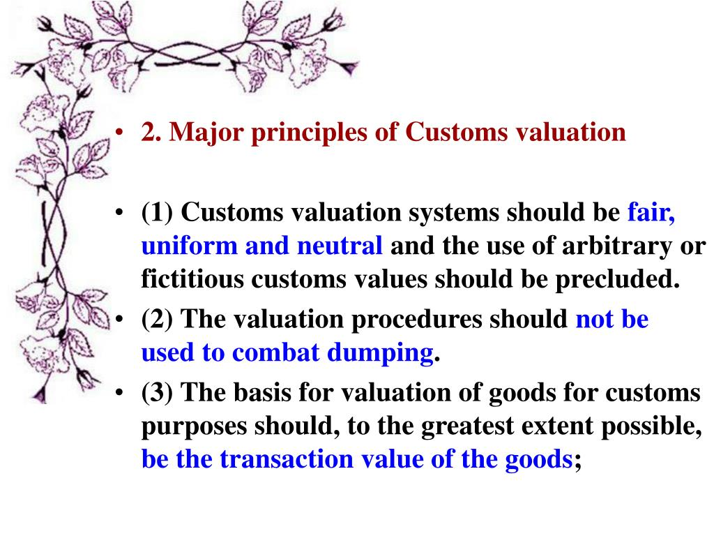 2. Major principles of Customs valuation