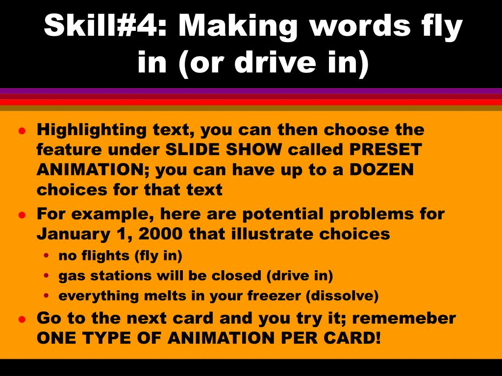 Skill#4: Making words fly in (or drive in)