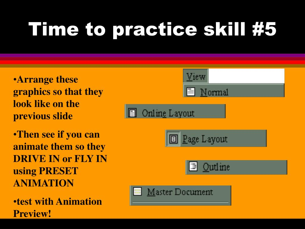 Time to practice skill #5