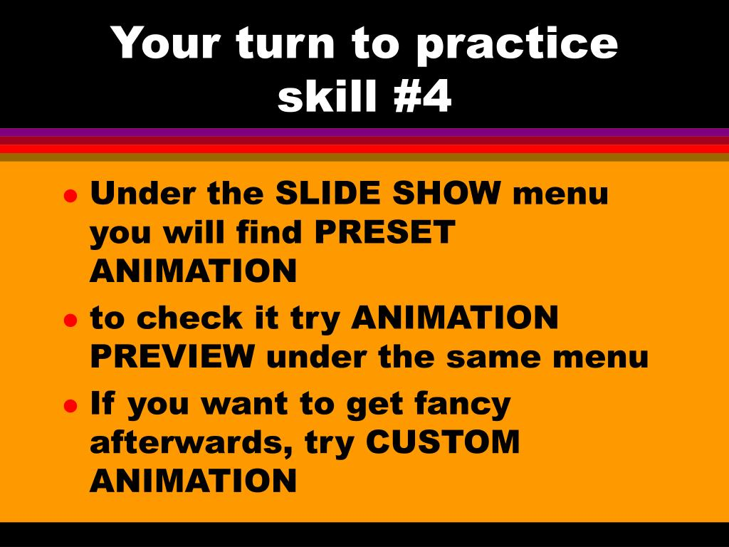Your turn to practice skill #4