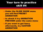 your turn to practice skill 4