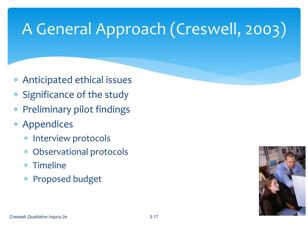 A General Approach (Creswell, 2003)