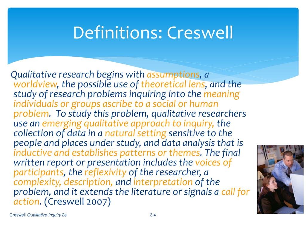 Definitions: Creswell
