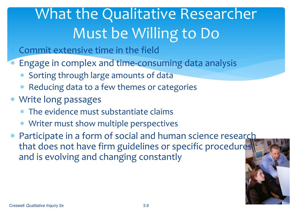 What the Qualitative Researcher