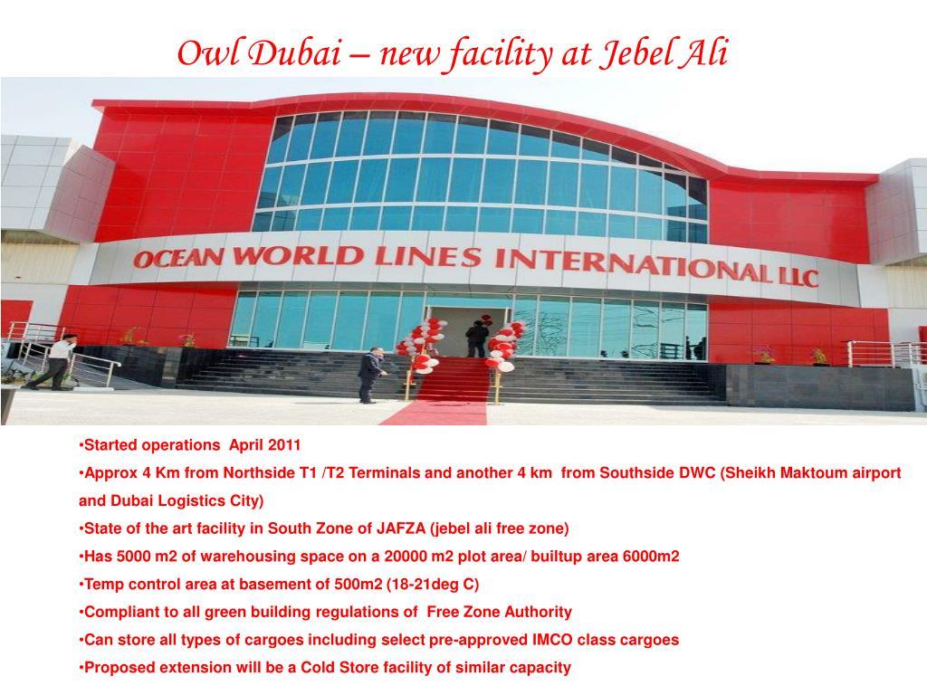 Owl Dubai – new facility at Jebel Ali