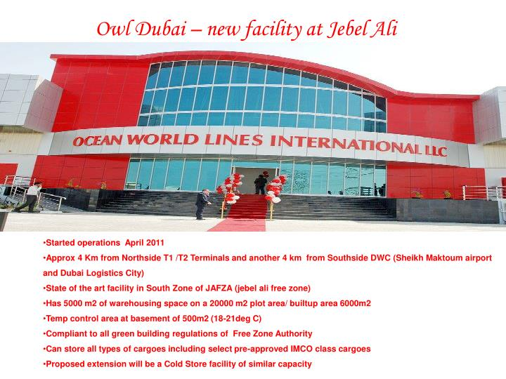 Owl Dubai – new facility at Jebel Ali