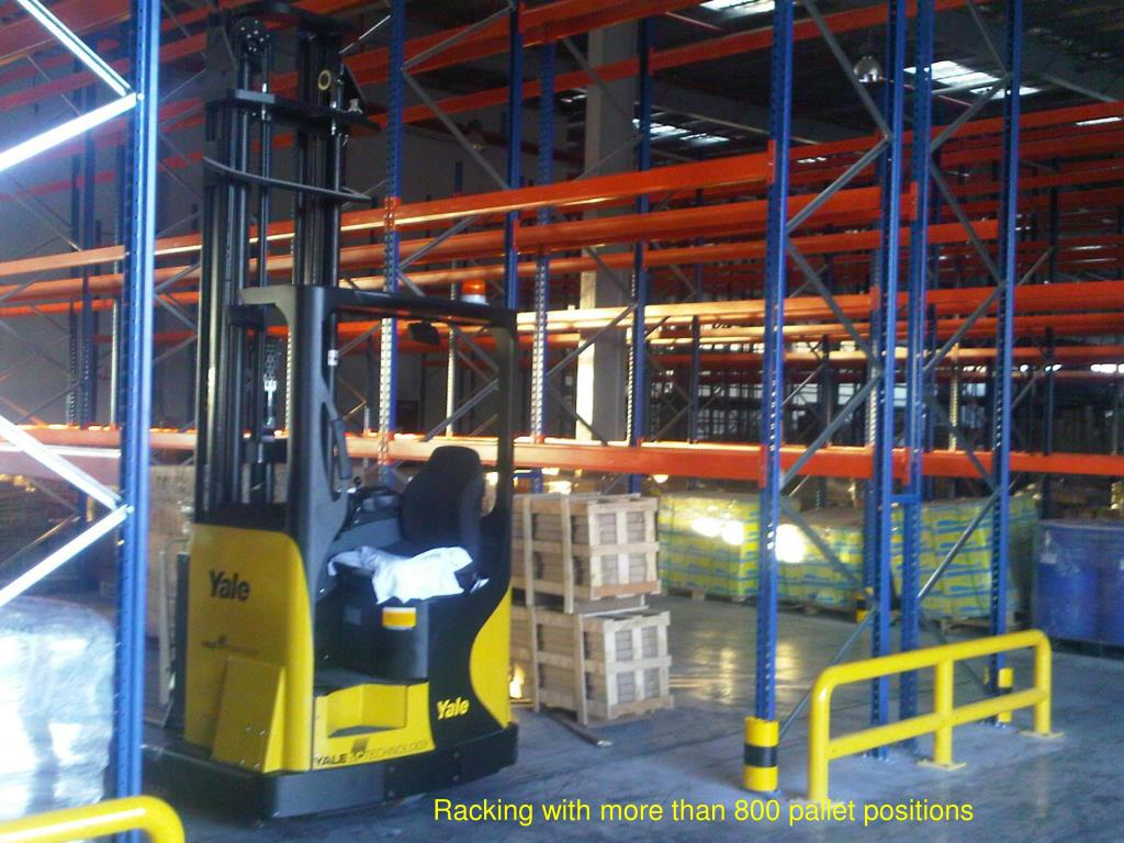 Racking with more than 800 pallet positions