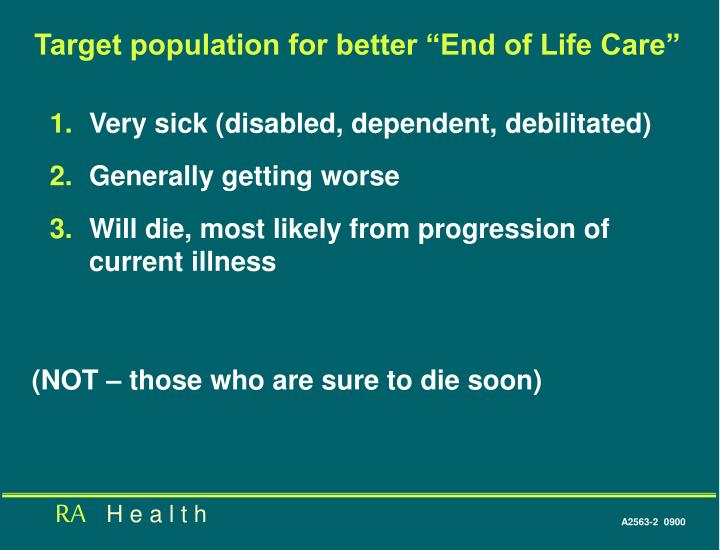 """Target population for better """"End of Life Care"""""""