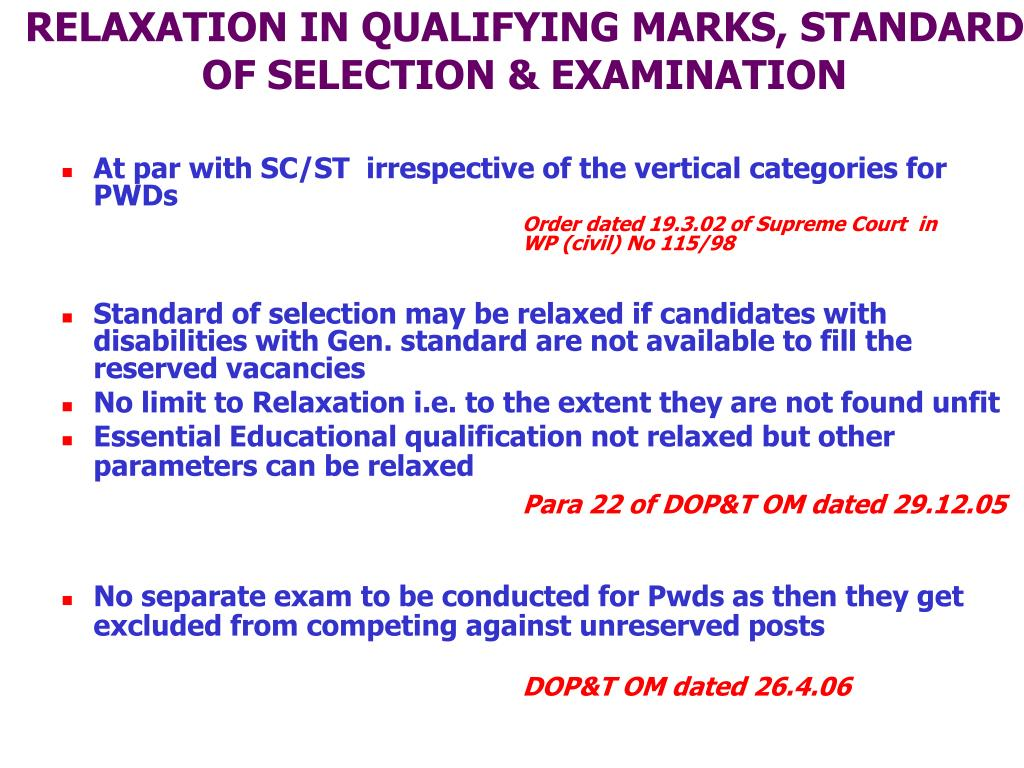RELAXATION IN QUALIFYING MARKS, STANDARD OF SELECTION & EXAMINATION