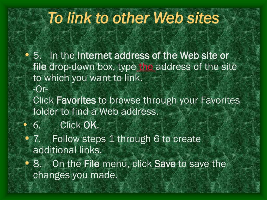 To link to other Web sites