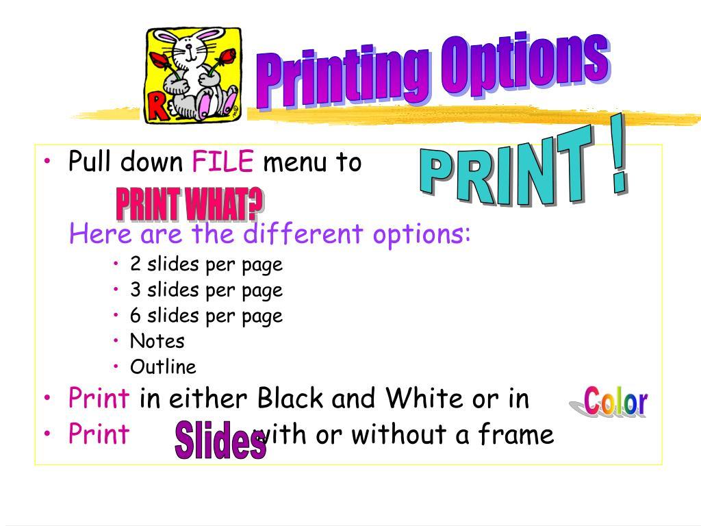 Printing Options