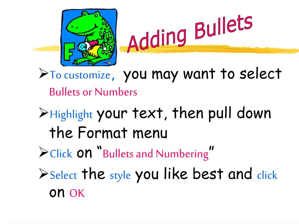 Adding Bullets