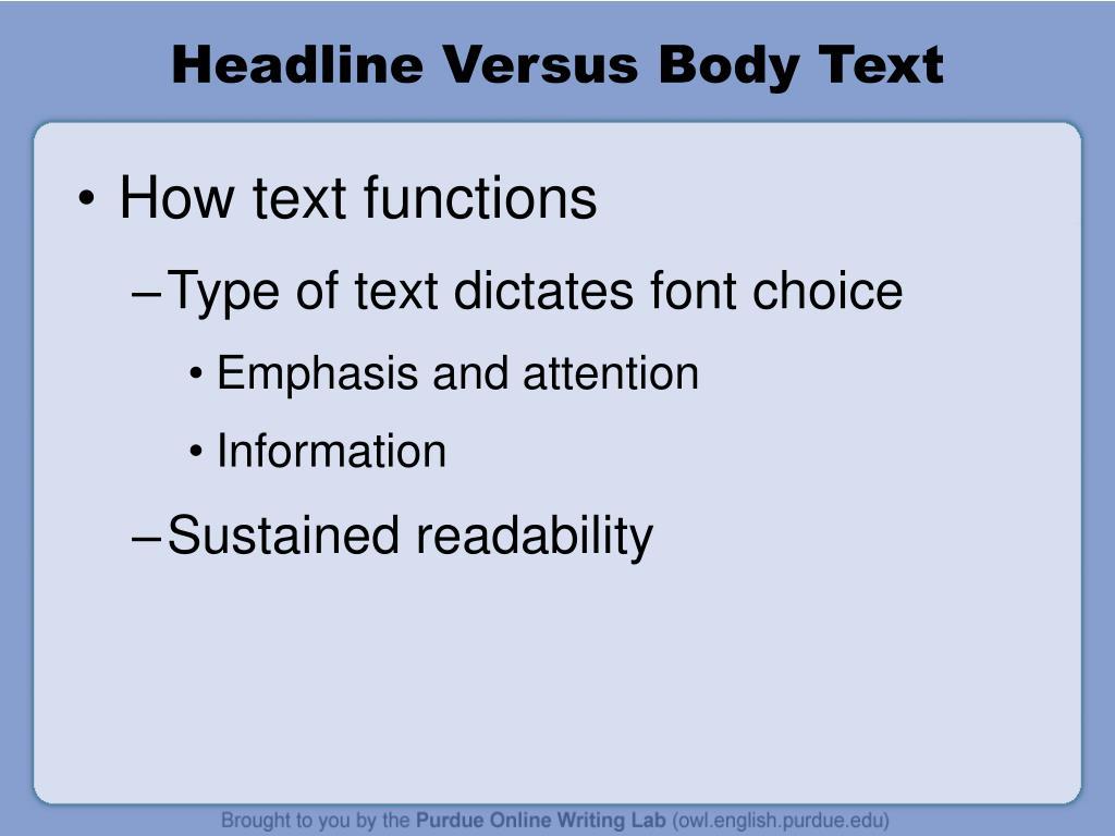 Headline Versus Body Text