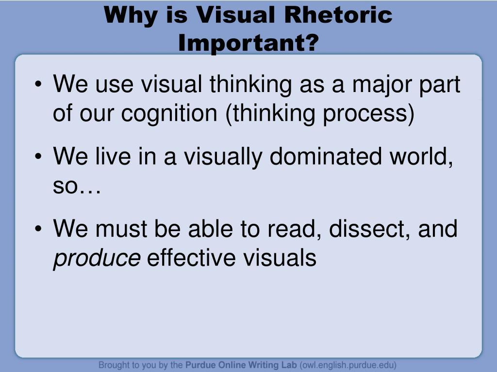 Why is Visual Rhetoric Important?
