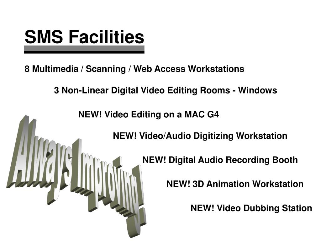 SMS Facilities