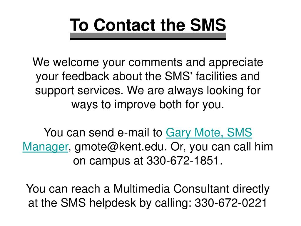 To Contact the SMS