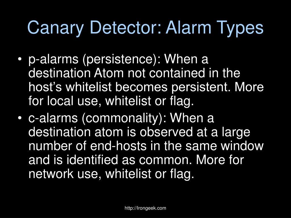 Canary Detector: Alarm Types