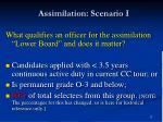 assimilation scenario i