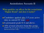 assimilation scenario ii