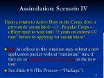 assimilation scenario iv