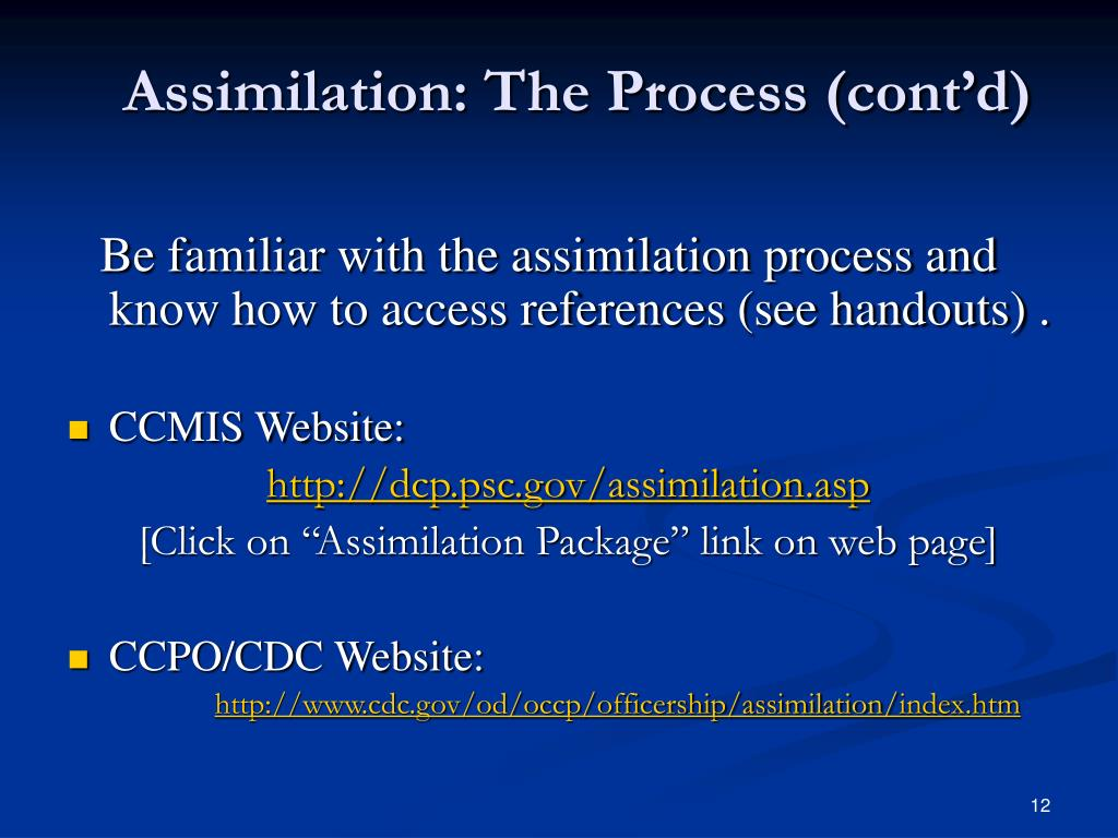 Assimilation: The Process (cont'd)