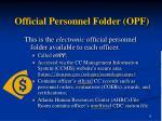 official personnel folder opf