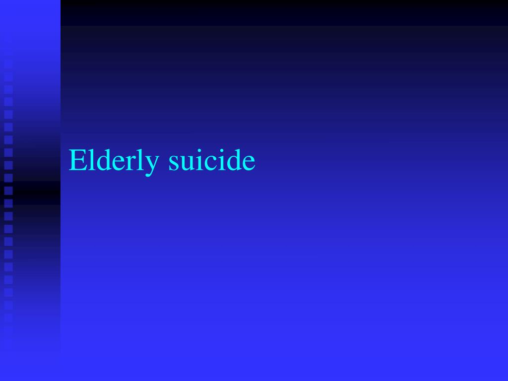 Elderly suicide