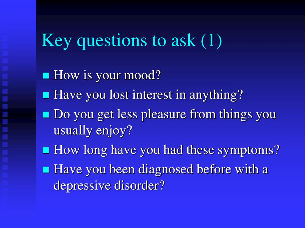 Key questions to ask (1)