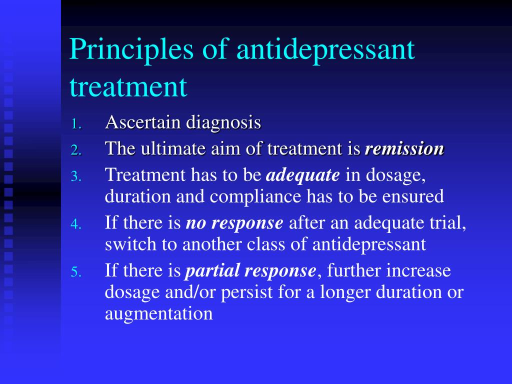 Principles of antidepressant treatment
