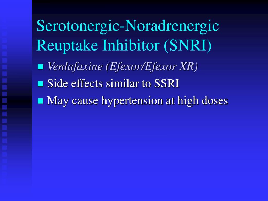 Serotonergic-Noradrenergic Reuptake Inhibitor (SNRI)