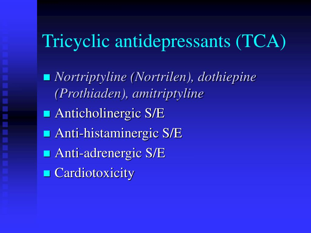 Tricyclic antidepressants (TCA)