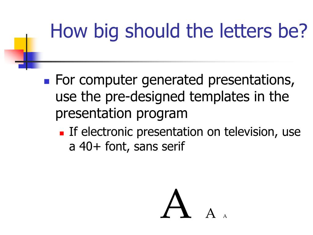 How big should the letters be?