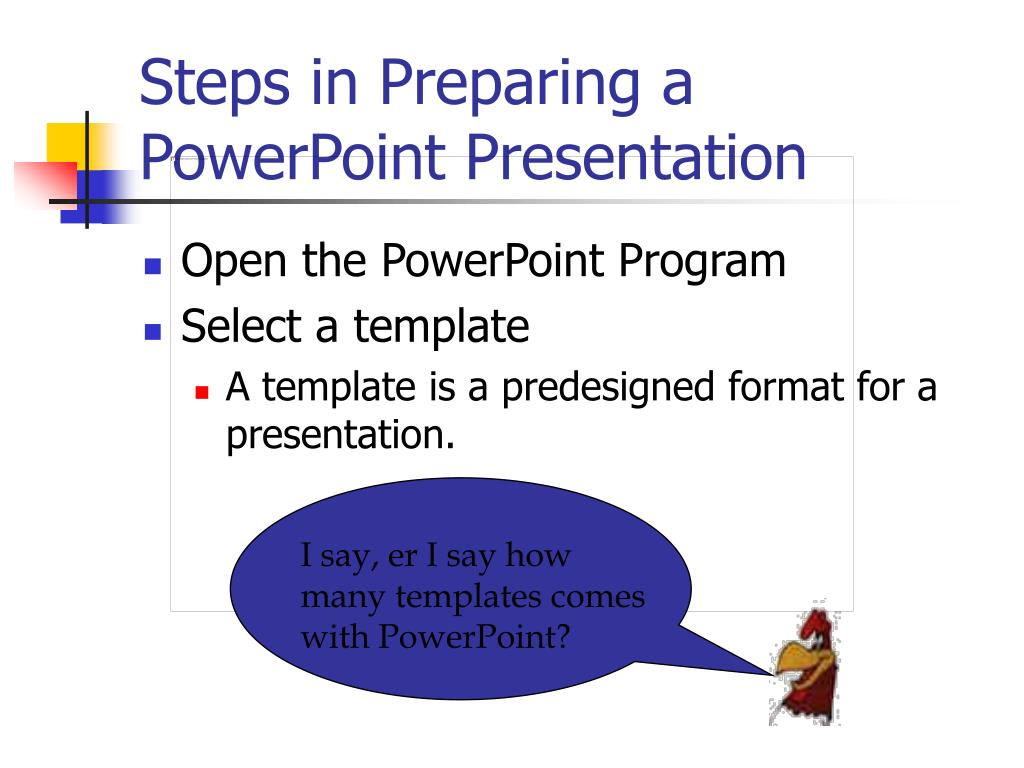 Steps in Preparing a PowerPoint Presentation