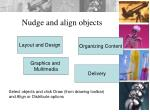 nudge and align objects