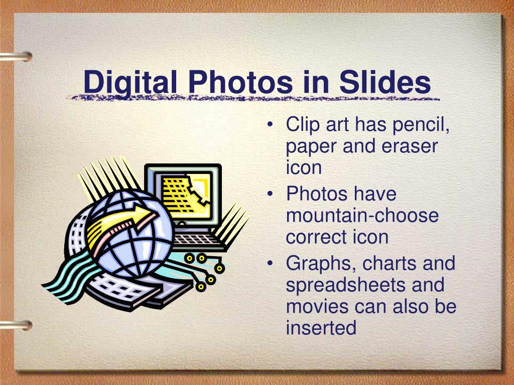 Digital Photos in Slides
