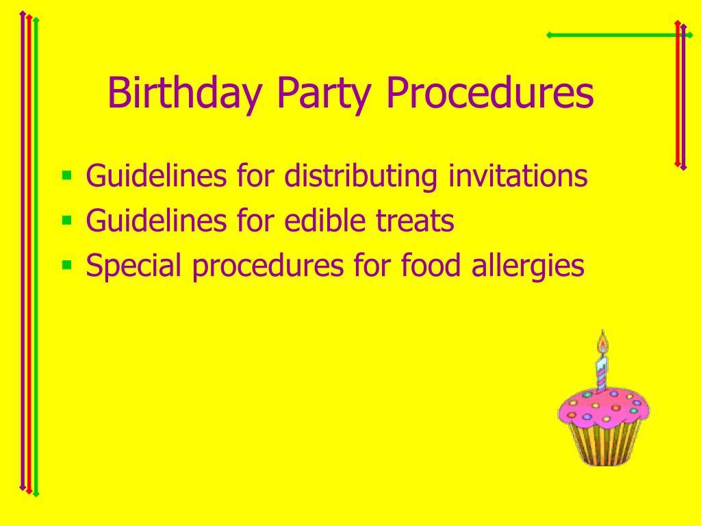 Birthday Party Procedures