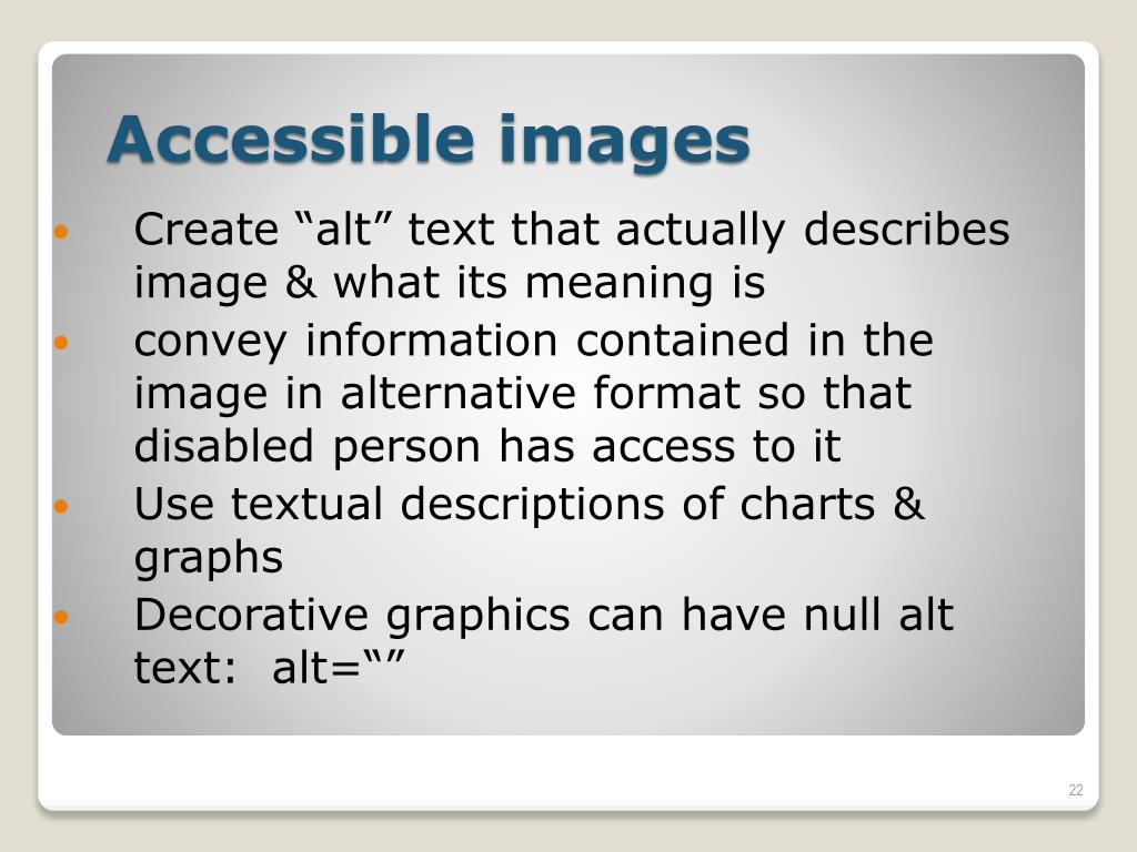 "Create ""alt"" text that actually describes image & what its meaning is"